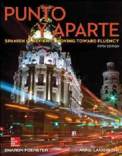 Punto y aparte: Spanish in Review - Moving Toward Fluency (Paperback)