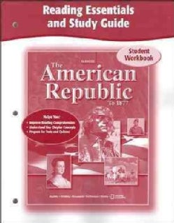 The American Republic to 1877 Reading Essentials (Paperback)