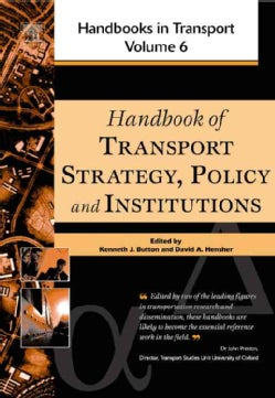 Handbook of Transport Strategy, Policy and Institutions (Hardcover)