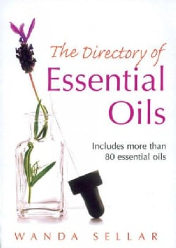 The Directory Of Essential Oils (Paperback)