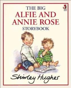 The Big Alfie And Annie Rose Storybook (Paperback)
