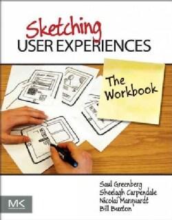 Sketching User Experiences: The Workbook (Paperback)