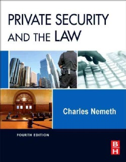 Private Security and the Law (Hardcover)