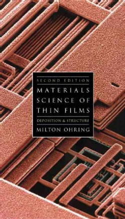 Materials Science of Thin Films: Deposition and Structure (Hardcover)