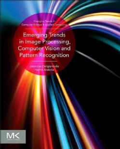 Emerging Trends in Image Processing, Computer Vision, and Pattern Recognition (Paperback)