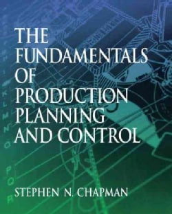 The Fundamentals Of Production Planning And Control (Paperback)