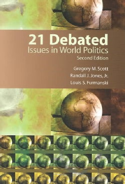 21 Debated Issues in World Politics: Issues in World Politics (Paperback)