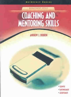 Coaching and Mentoring Skills (Paperback)