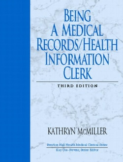 Being a Medical Records/Health Information Clerk (Paperback)
