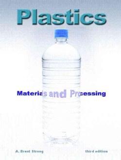 Plastics: Materials And Processing (Hardcover)