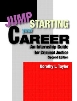 Jumpstarting Your Career: An Internship Guide for Criminal Justice (Paperback)