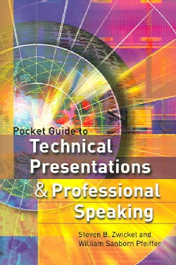 Pocket Guide To Technical Presentations And Professional Speaking (Paperback)