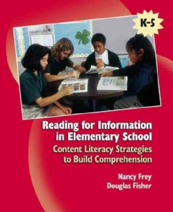 Reading For Information In Elementary School: Content Literacy Strategies To Build Comprehension: K-5 (Paperback)