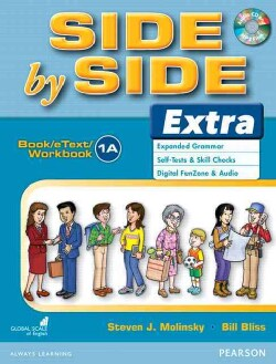 Side by Side 1A: Extra Expanded Grammar, Self-tests & Skill Checks, Digital Funzone & Audio