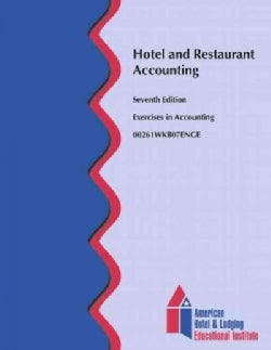 Hotel and Restaurant Accounting: Exercises in Accounting (Other book format)