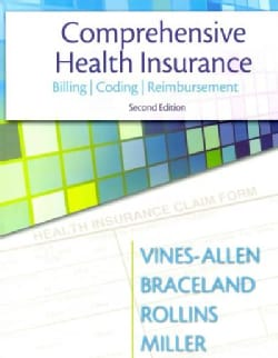 Comprehensive Health Insurance: Billing, Coding, and Reimbursement