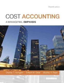 Cost Accounting: A Managerial Emphasis (Hardcover)