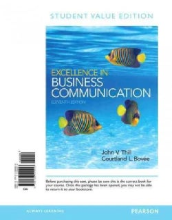 Excellence in Business Communication (Loose-leaf)