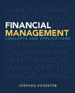 Financial Management + New MyFinanceLab With Pearson Etext Access Card: Concepts and Applications
