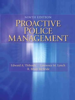 Proactive Police Management (Paperback)