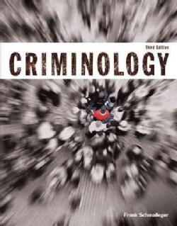 Criminology + Mycjlab With Pearson Etext