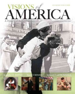 Visions of America + New Myhistorylab With Pearson Etext Access Card: A History of the United States, Black and White