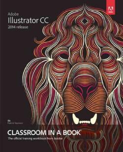 Adobe Illustrator CC Classroom in a Book: 2014