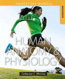 Human Anatomy & Physiology: Making Connections, Main Version (Paperback)