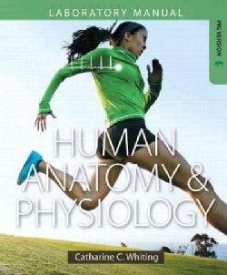 Human Anatomy & Physiology: Making Connections, Fetal Pig Version (Paperback)