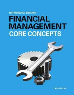 Financial Management + Myfinancelab With Pearson Etext: Core Concepts