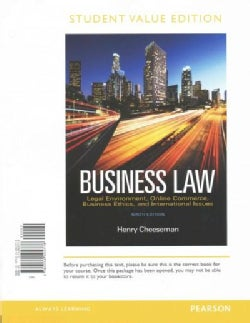 Business Law: Legal Environment, Online Commerce, Business Ethics, and International Issues (Other book format)