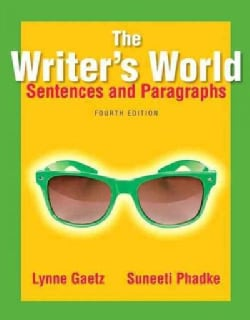 The Writer's World: Sentences and Paragraphs