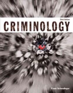 Criminology: Student Value Edition (Loose-leaf)