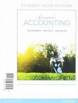 Horngren's Accounting + Myaccountinglab With Pearson Etext Access Card: Student Value Edition