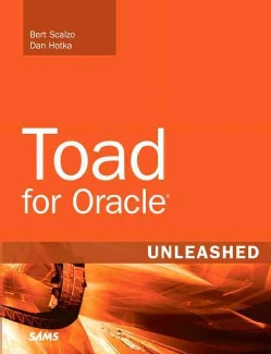 Toad for Oracle: Unleashed (Paperback)