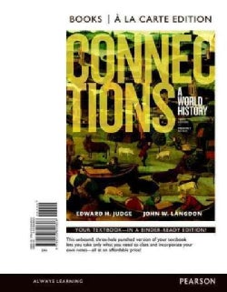 Connections + Revel Access Card: A World History; Books a La Carte Edition