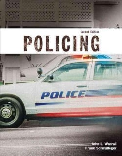 Policing + Mycjlab With Pearson Etext: Student Value Edition