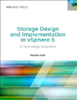 Storage Design and Implementation in Vsphere 6: A Technology Deep Dive (Paperback)