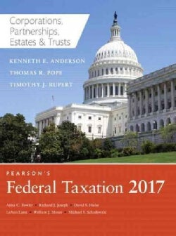Pearson's Federal Taxation 2017: Corporations, Partnerships, Estates & Trusts (Hardcover)