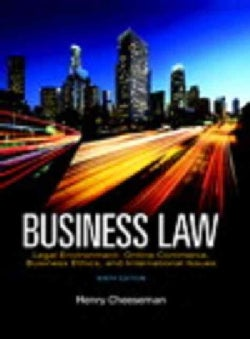 Business Law + Mybusinesslawlab With Pearson Etext, 1-semester Access: Legal Environment, Online Commerce, Business Ethics, a...