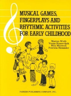 Musical Games, Fingerplays and Rhythmic Activities for Early Childhood (Paperback)
