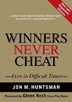 Winners Never Cheat: Even in Difficult Times (Hardcover)