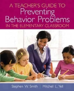 A Teachers Guide to Preventing Behavior Problems in the Elementary Classroom (Paperback)