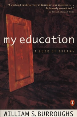 My Education: A Book of Dreams (Paperback)