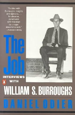 The Job: Interviews With William S. Burroughs (Paperback)