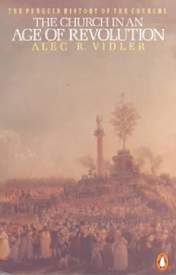 The Church in an Age of Revolution (Paperback)