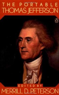 The Portable Thomas Jefferson (Paperback)