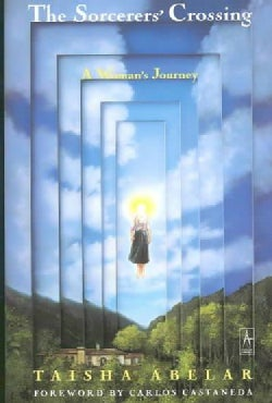 The Sorcerer's Crossing: A Woman's Journey (Paperback)