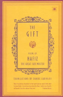 The Gift: Poems by Hafiz the Great Sufi Master (Paperback)