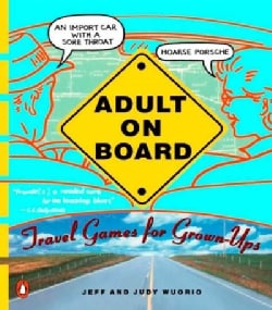 Adult on Board: Travel Games for Grown-Ups (Paperback)